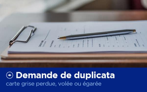Demande de duplicata - Carte Grise - X'Press Formalités